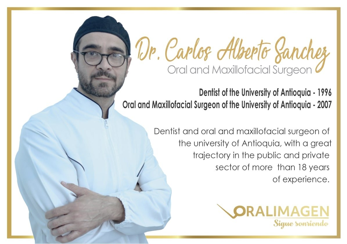 Dentist in Medellin- Dr. Carlos Alberto Sanchez-Oral & Maxillofacial Surgeon